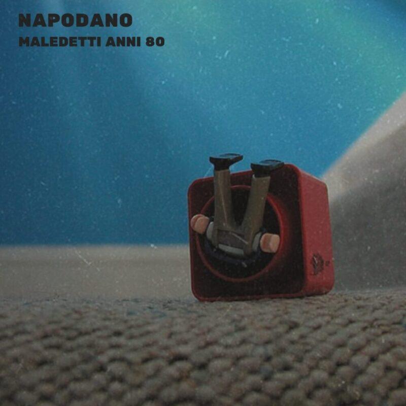 Maledetti anni 80 di Napodano online e in radio