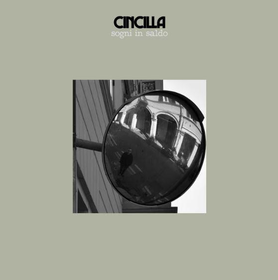 Sogni in Saldo, nuovo singolo di CINCILLA