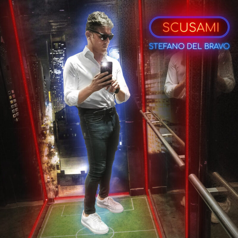"Stefano Del Bravo da oggi con ""Scusami"" in radio e streaming"