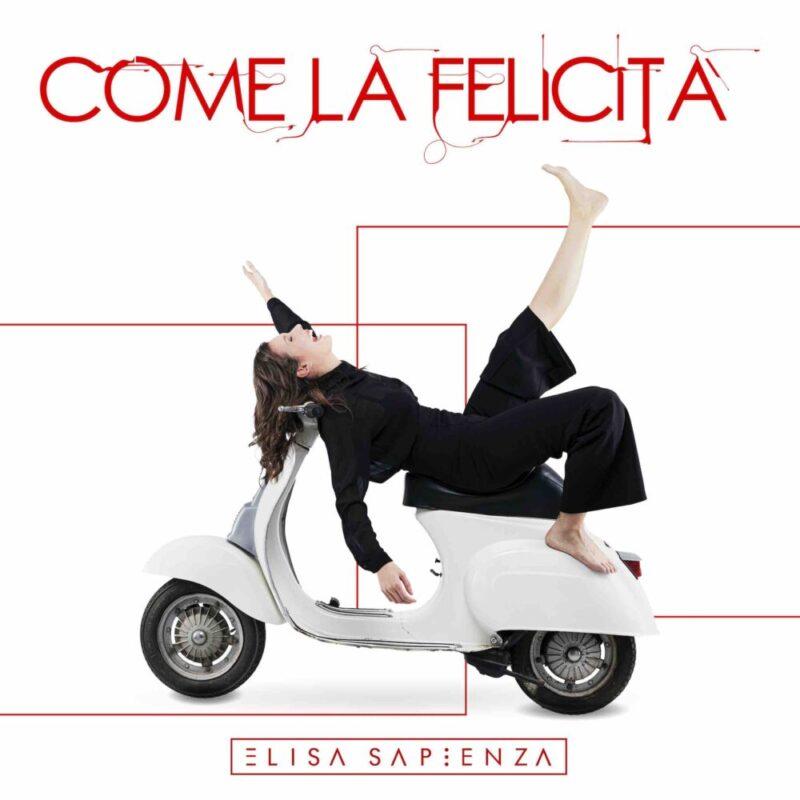 """Elisa Sapienza torna in radio col singolo """"Come la felicità"""""""