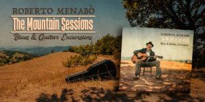 The Mountain Sessions, il nuovo album di Roberto Menabò
