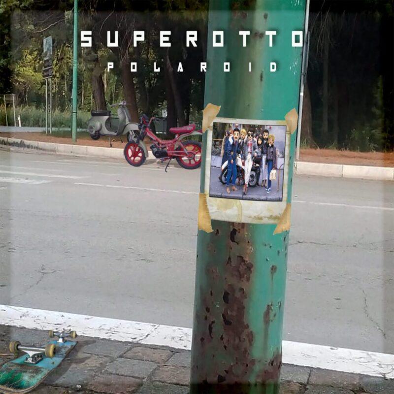 Superotto debutta in radio e streaming con Polaroid