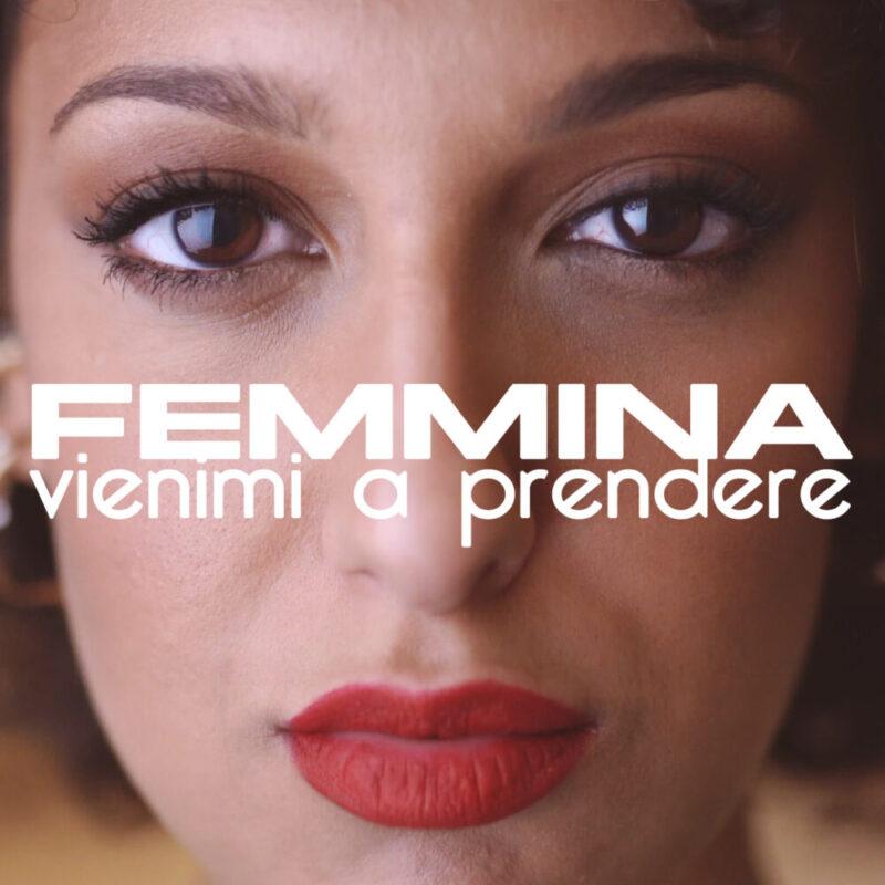 """In radio """"Vienimi a prendere"""" il nuovo singolo della cantautrice Femmina dal 27 novembre"""