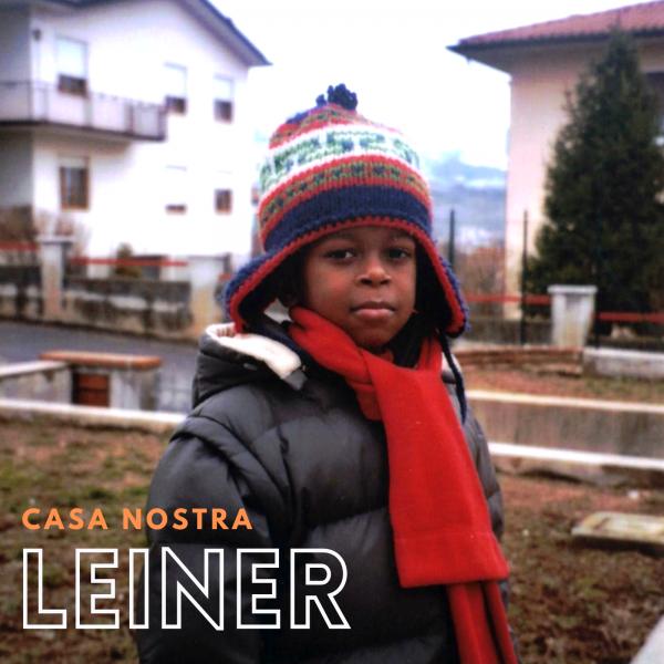 """Leiner in radio """"Casa Nostra"""" il nuovo singolo"""