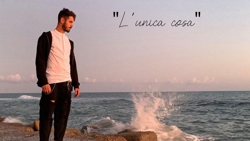 L'Unica Cosa: è uscito il nuovo singolo di Riccardo Morganti