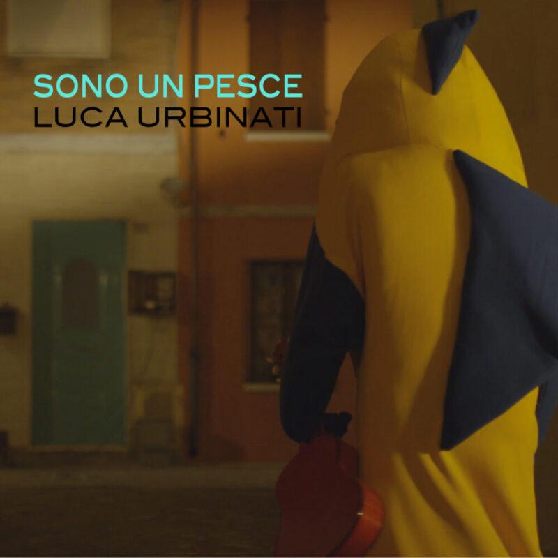 """Luca Urbinati, esce venerdì 11 dicembre il nuovo singolo """"Sono un pesce"""""""