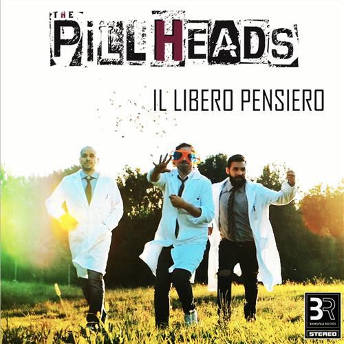 """Da venerdì 12 marzo sarà in rotazione radiofonica """"IL LIBERO PENSIERO"""", il singolo d'esordio dei PILLHEADS"""