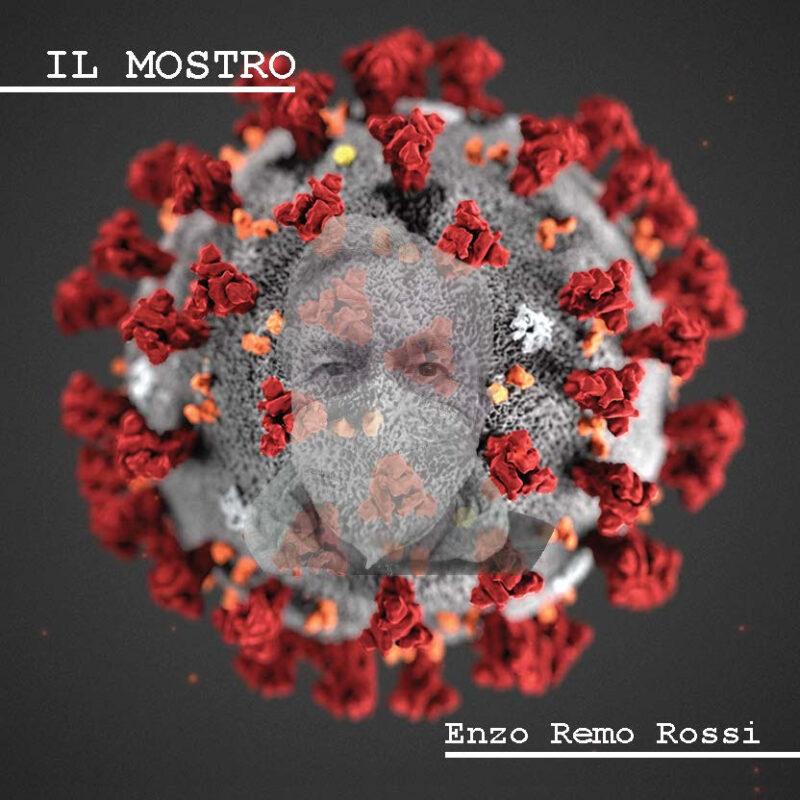 IL MOSTRO è il nuovo singolo di ENZO REMO ROSSI