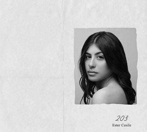 """Ester Cesile """"203"""" il nuovo singolo della cantautrice da oggi su tutte le piattaforme"""