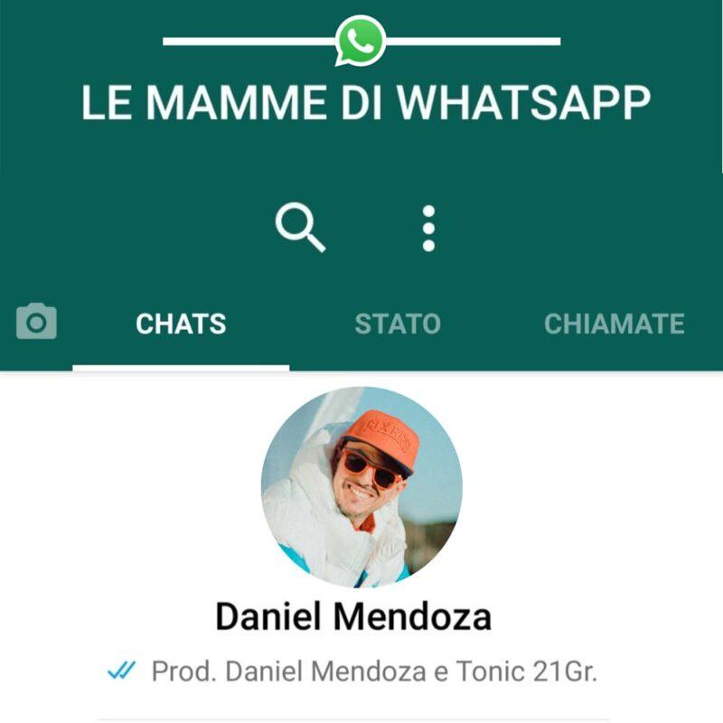 """Daniel Mendoza e """"Le mamme di WhatsApp"""", Indie rap che fa riflettere e sorridere per la festa della mamma."""