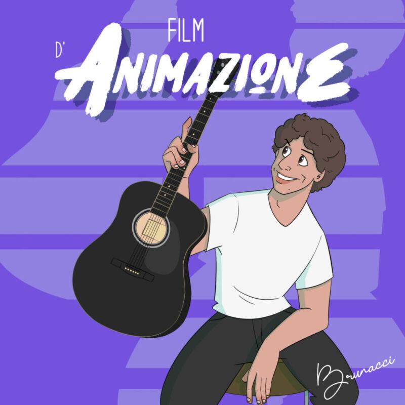 Venerdì 7 maggio esce in radio e su tutte le piattaforme di streaming il nuovo brano di Brunacci, FILM D'ANIMAZIONE