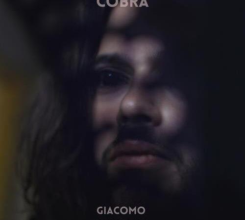 """Venerdì 27 agosto è uscito """"COBRA"""", il nuovo singolo di GIACOMO LURIDIANA"""