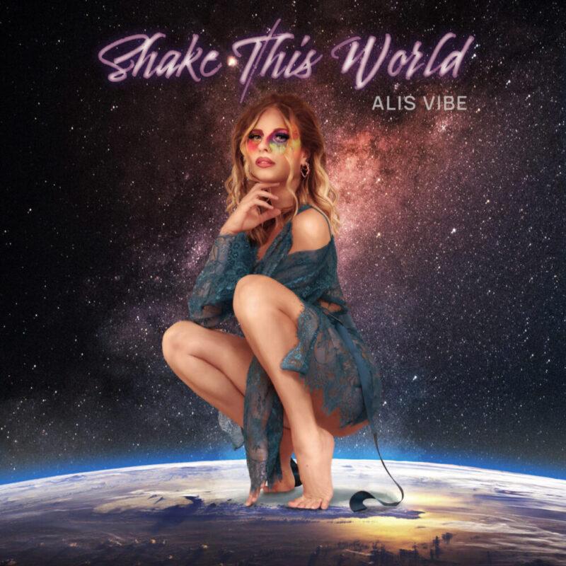 """""""Shake This World"""", il manifesto della libertà di espressione di Alis Vibe"""
