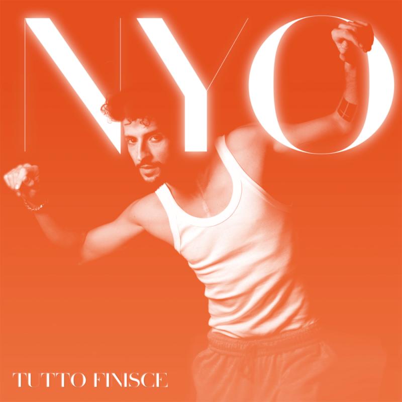 """""""Tutto finisce""""   dal 18 giugno la rinascita musicale di NYO  in radio e sulle piattaforme digitali"""