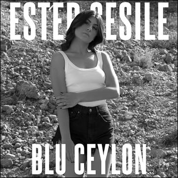 """""""Blu ceylon"""" il nuovo singolo di Ester Cesile"""