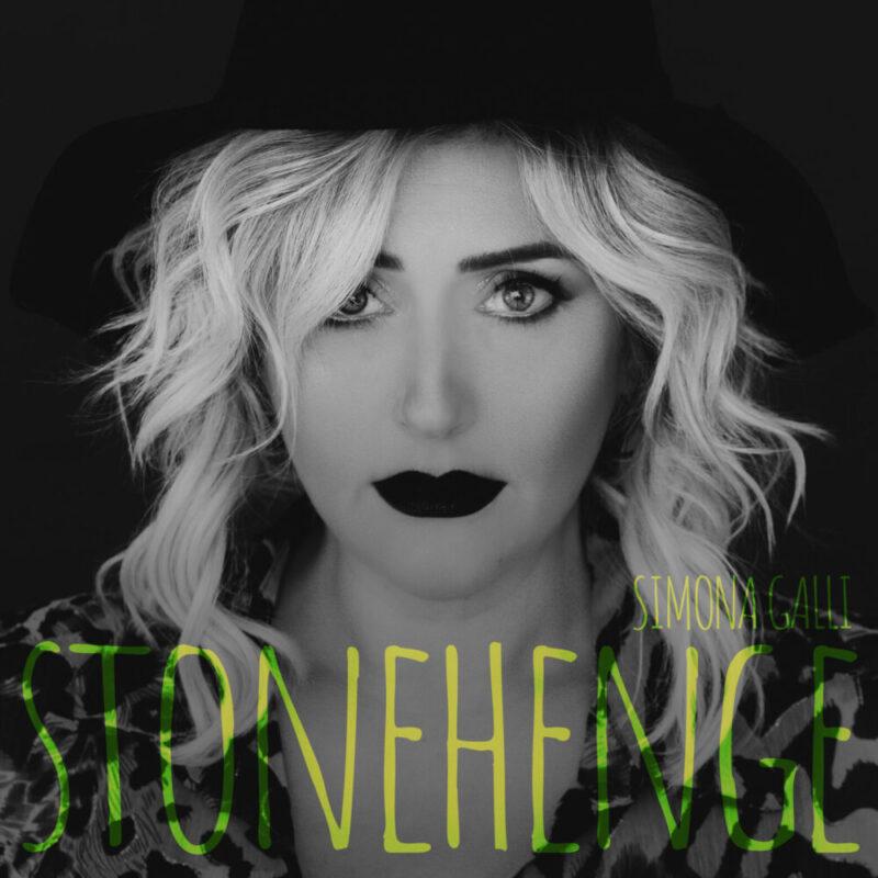 "Simona Galli: esce oggi il nuovo singolo ""STONEHENGE"""